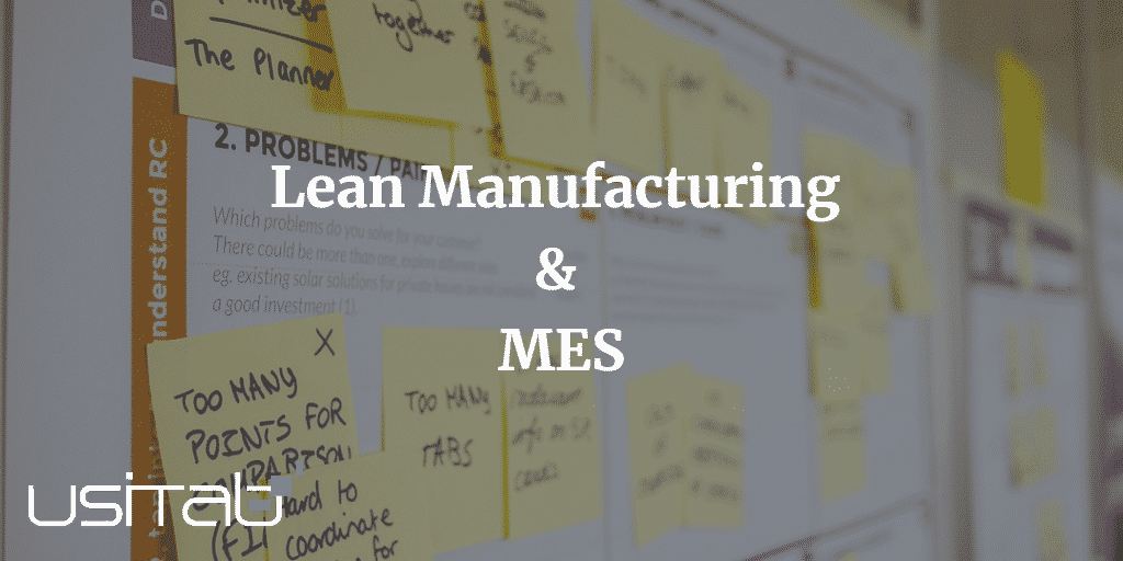 Lean Manufacturing & MES