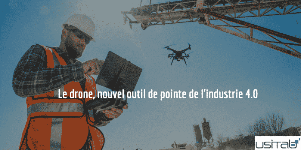 Drône industrie 4.0