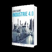 Découvrez le livre blanc d'Usitab : Livre blanc industrie 4.0, avec témoignages d'experts dans l'industrie