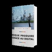 Découvrez le livre blanc d'Usitab : Livre blanc mieux produire grâce au digital, avec des témoignages d'experts industriels